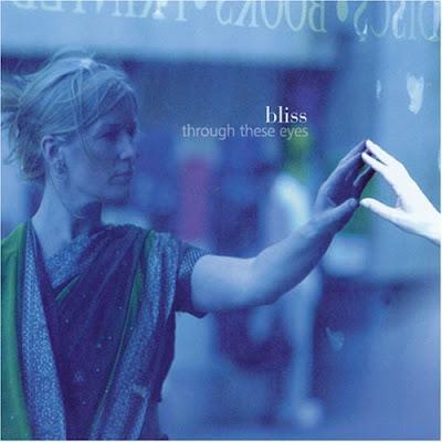 Bliss - Through These Eyes (1999)
