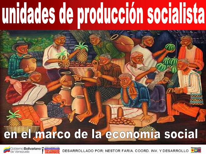 UNIDADES DE PRODUCCION SOCIALISTAS