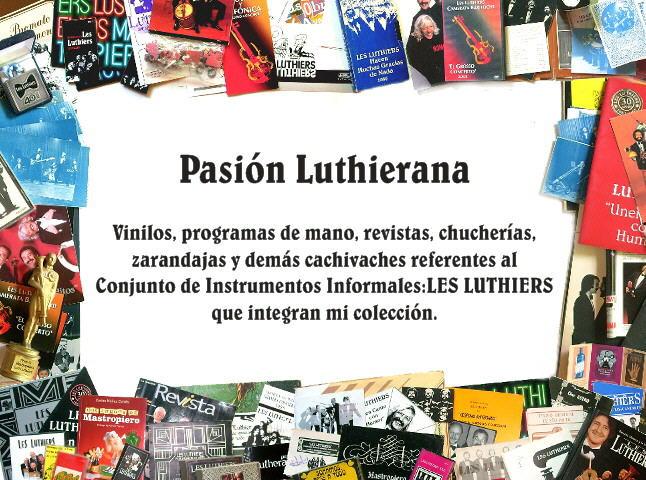 Pasión Luthierana - Les Luthiers
