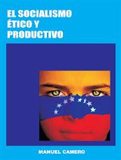 libro para bajar  EL SOCIALISMO ETICO Y PRODUCTIVO