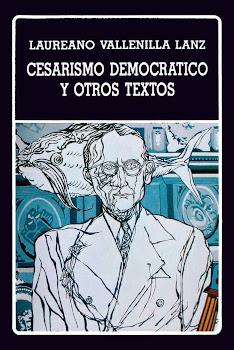 CESARISMO DEMOCRATICO Y OTROS TEXTOS