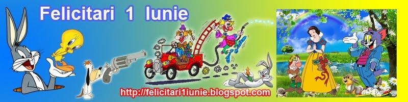 Felicitari  1  Iunie