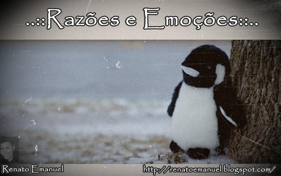 .::Razões e emoções::.