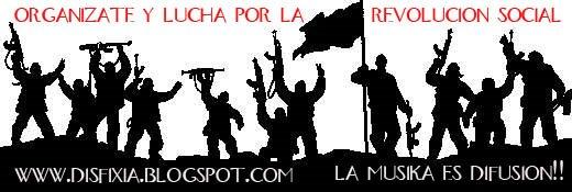 Disfixia : Blog para la revolucion social!!! Musica,Libros y muchas cosas mas