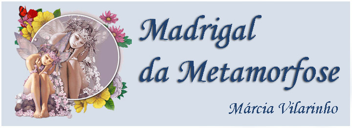 Madrigal da Metamorfose