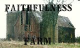 Faithfulness Farm