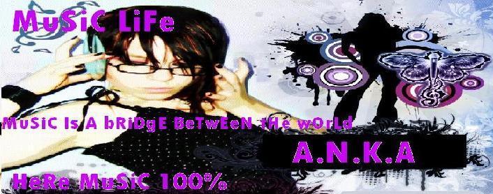 music life ANKA