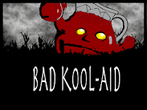 "Answers to ""Bad Kool-Aid"""
