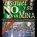 Esquel y su NO a la mina - Cronología de la lucha de un pueblo en contra de los abusos del poder político y económico.