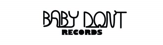 Baby Dont Records