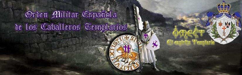 Orden Militar Española de los Caballeros Templarios