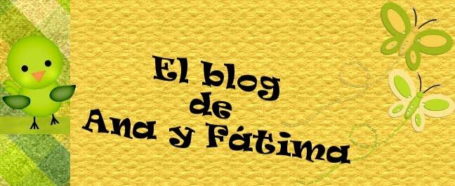 El Blog de Ana y Fátima