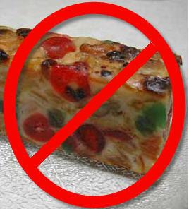 No bad fruitcake allowed