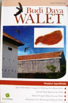 Budidaya Walet By Redaksi Agromedia