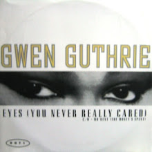 Gwen Guthrie - Eyes (You Never Really Cared)