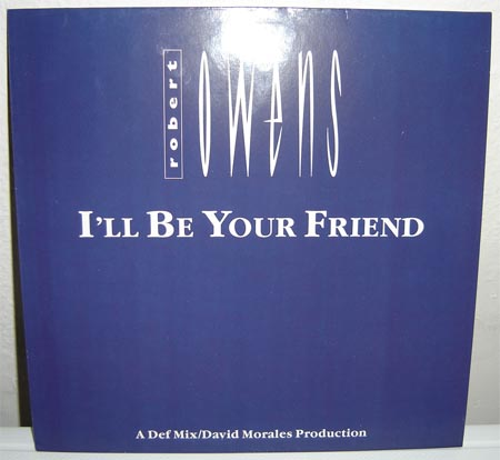 Classic house music robert owens i 39 ll be your friend bmg for 1991 house music