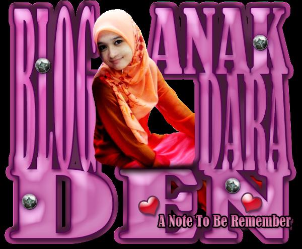 Blog Anak Dara Den