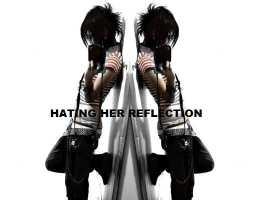 Hating her reflection