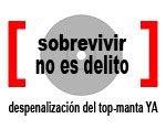 Campaña por la Despenalización del TOP-MANTA