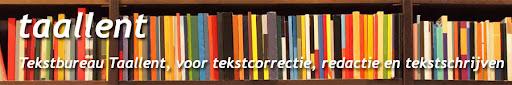 tekstbureau taallent, voor tekstcorrectie, redactie en tekstschrijven