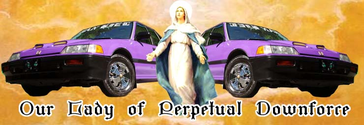 Our Lady of Perpetual Downforce