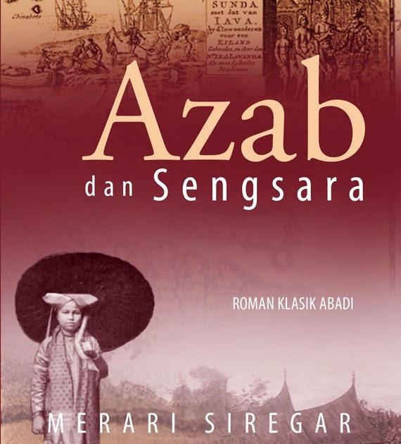 Sinopsis Novel Quot Azab Dan Sengsara Quot Karya Merari Siregar Pelajaran Bahasa Indonesia Di Jari Kamu