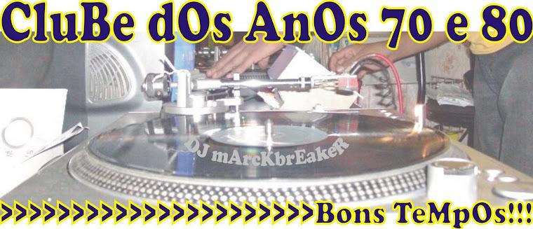 CLubE dOs AnoS 70 e 80!!!