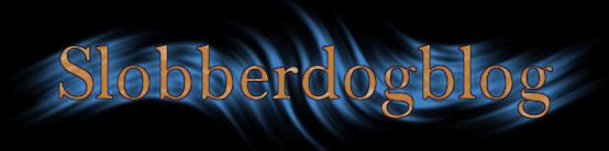 Slobberdogblog