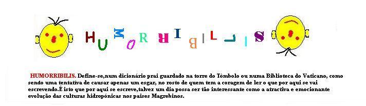 Humorribilis - Arrependam-se de uma vida sem riso.