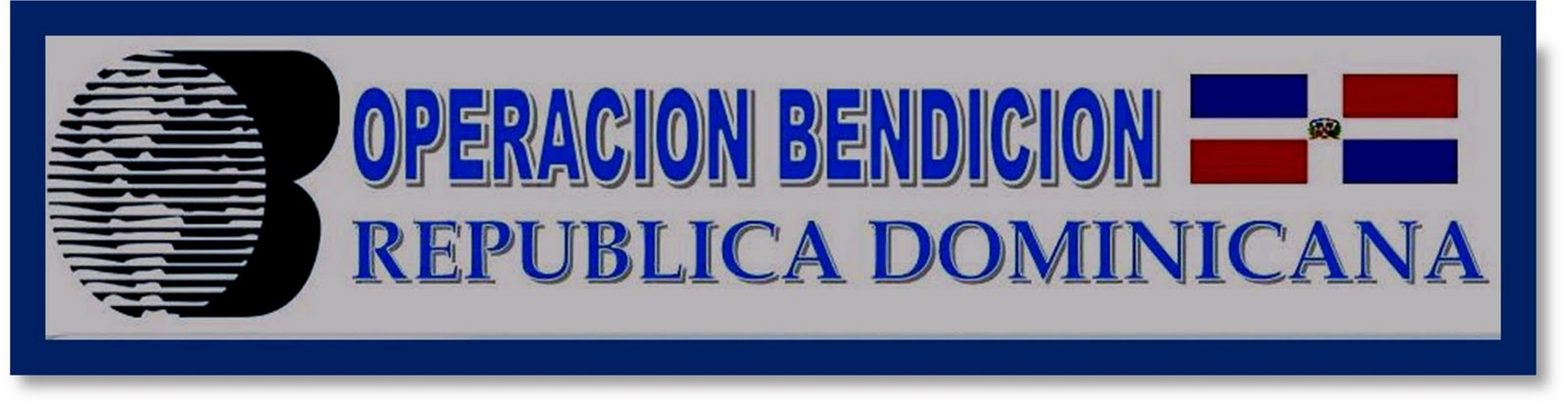 OPERACION BENDICION REPUBLICA DOMINICANA