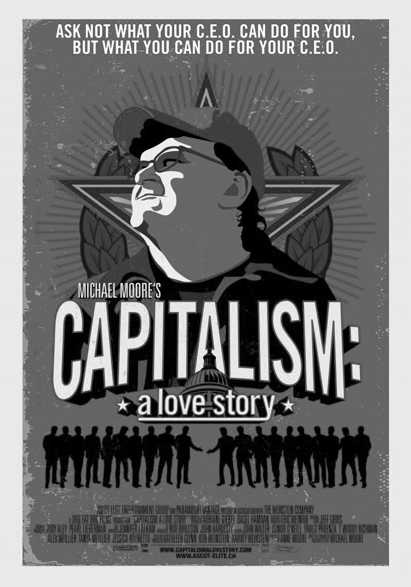 essay on capitalism a love story An examination of the social costs of corporate interests pursuing profits at the expense of the public good director: michael moore writer: michael moore.