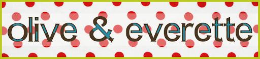 olive & everette