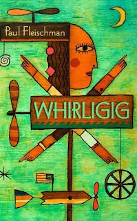 Book Cover of Whirligig by Paul Fleischman