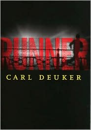 Book Cover of Runner by Carl Deuker