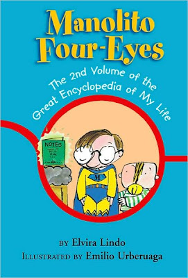 Book Cover Art for Manolito Four-Eyes The 2nd Volume of the Great Encyclopedia of My Life by Elvira Lindo
