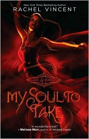 Review: My Soul to Take by Rachel Vincent.