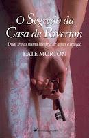 O Segredo da Casa de Riverton, de Kate Morton