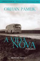 A Vida Nova, de Orhan Pamuk