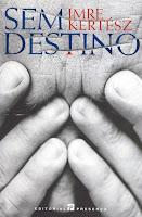 Sem Destino, de Imre Kertész