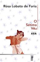 O Sétimo Véu, de Rosa Lobato de Faria