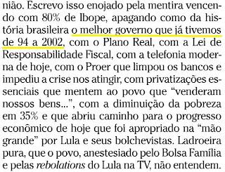 trecho da coluna de Arnaldo Jabor no SEGUNDO CADERNO do jornal O GLOBO de 31 de agosto de 2010