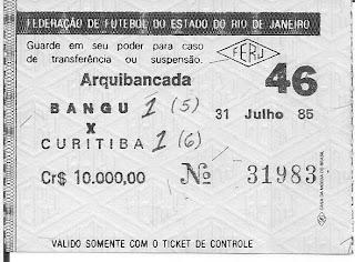 ingresso do jogo Bangu e Coritiba, 31 de julho de 1985, no Maracanã, final do Campeonato Brasileiro