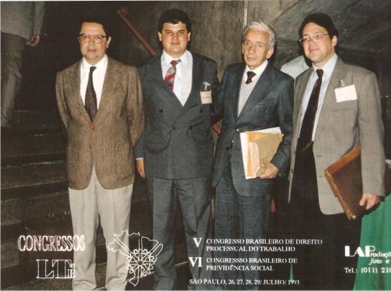 Dr Roberto B. Macêdo Dr. Luiz Flávio Madeira, Dr Celso Barroso Leite e Dr. Wagner Balera
