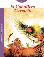 EL CABALLERO CARMELO, UN RESUMEN INTERESANTE