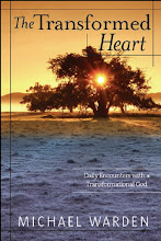 The Transformed Heart: Daily Encounters with a Transformational God