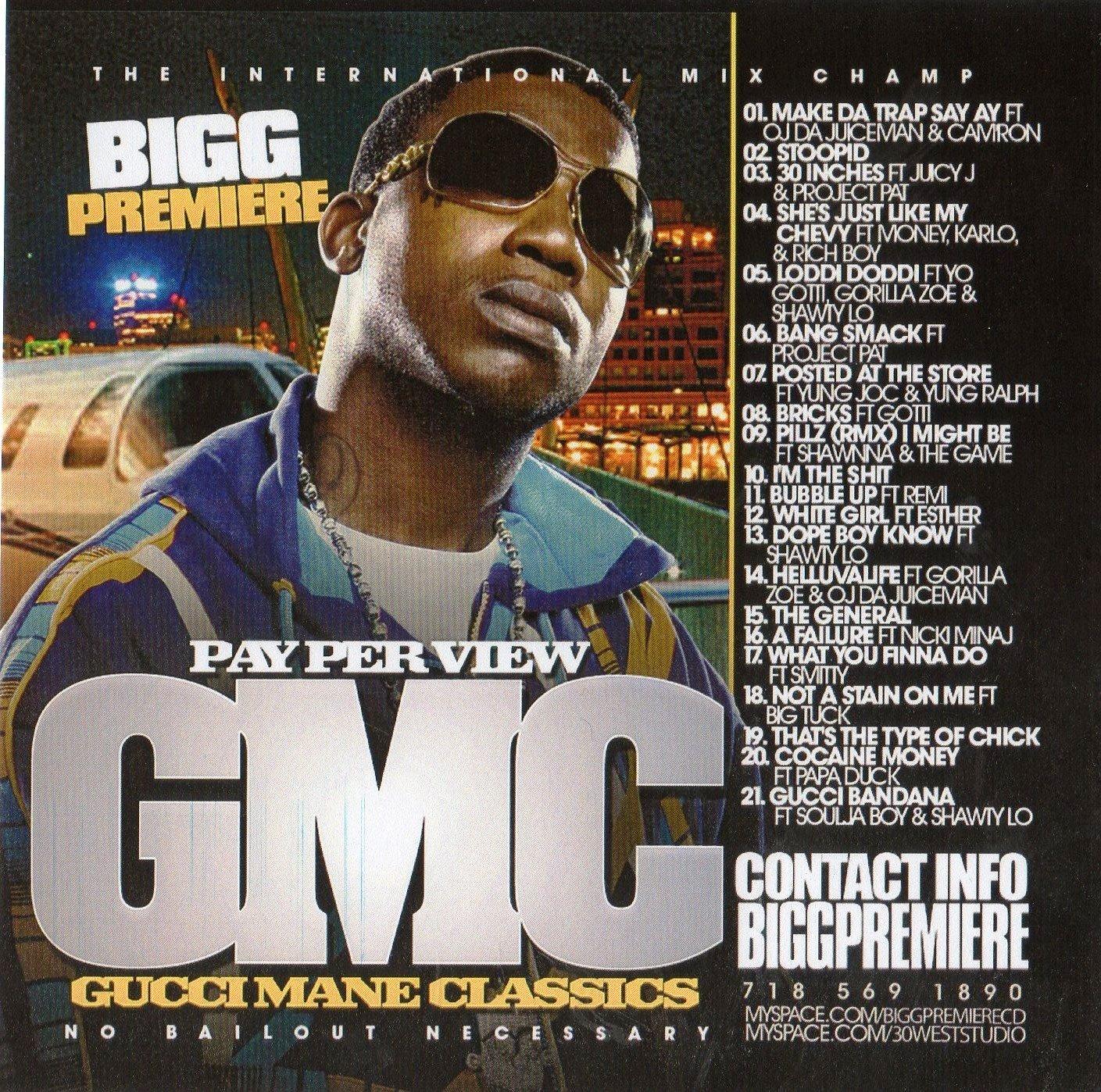 [00_Bigg_Premiere_Presents_Gucci_Mane_Classics-2009.jpg]