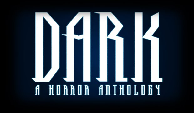Dark: A Horror Anthology