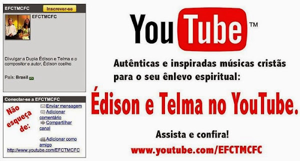 Edison e Telma no YouTube