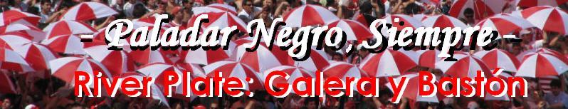 River Plate - Paladar Negro, Siempre