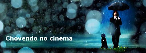 Chovendo no cinema